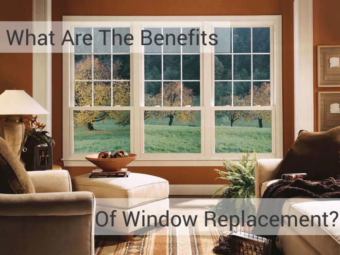 Benefits of window replacement frontlinewindows
