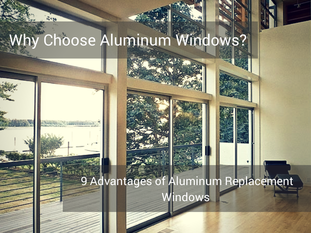 9-reasons-to-choose-Aluminum-Windows
